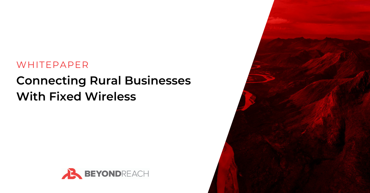 Connecting Rural Businesses With Fixed Wireless