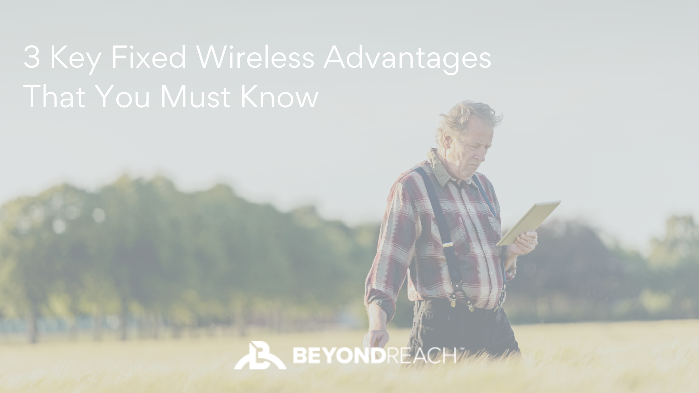Advantages to Fixed Wireless
